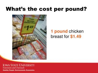 What's the cost per pound?