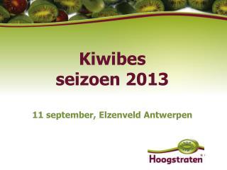 Kiwibes seizoen  2013 11  september ,  Elzenveld Antwerpen