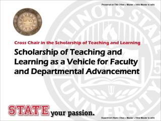 Scholarship of Teaching and Learning as a Vehicle for Faculty and Departmental Advancement
