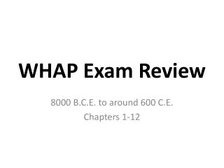 WHAP Exam Review