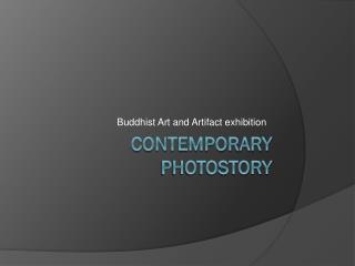 Contemporary Photostory