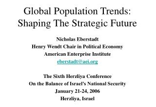 Global Population Trends:  Shaping The Strategic Future
