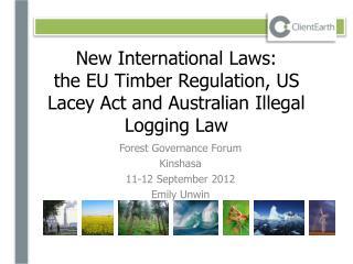 Forest Governance Forum Kinshasa 11-12 September 2012 Emily  Unwin
