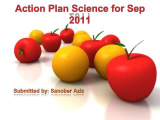 Action Plan Science for Sep 2011