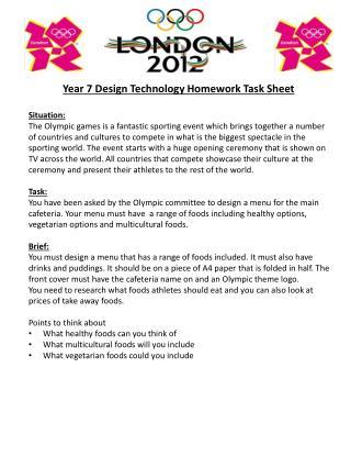 Year 7 Design Technology Homework Task Sheet Situation: