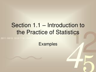 Section 1.1 – Introduction to the Practice of Statistics