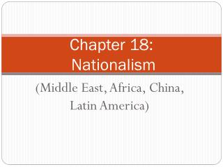 Chapter 18:  Nationalism