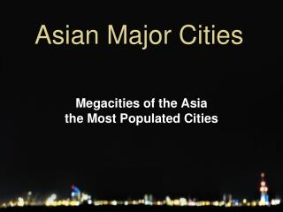 Asian Major Cities