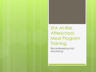 SFA At-Risk Afterschool Meal Program Training