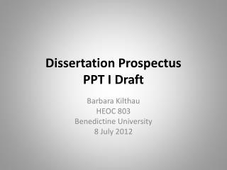 Dissertation Prospectus PPT I Draft