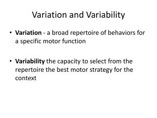 Variation and  Variability