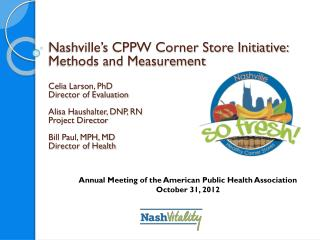 Annual Meeting of the American Public Health  Association October 31, 2012