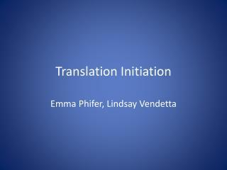 Translation Initiation