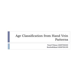 Age Classification from Hand Vein Patterns