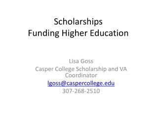 Scholarships   Funding Higher Education