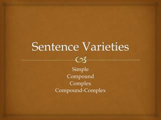 Sentence Varieties