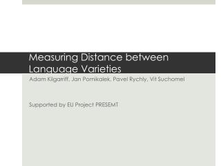 Measuring Distance between Language Varieties