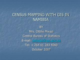CENSUS MAPPING WITH GIS IN NAMIBIA