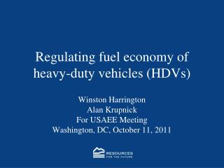 Regulating fuel economy of heavy-duty vehicles (HDVs)