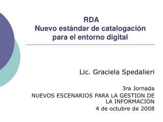 RDA  Nuevo est ndar de catalogaci n para el entorno digital