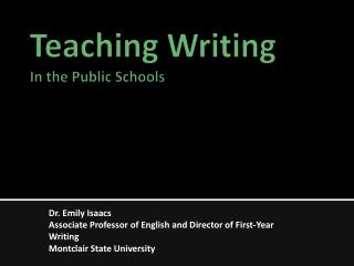 Teaching Writing In the Public Schools