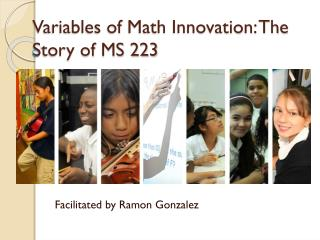 Variables of Math Innovation: The Story of MS 223