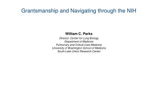Grantsmanship and Navigating through the NIH