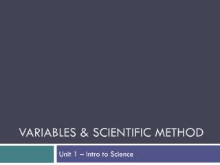 Variables & Scientific Method