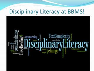 Disciplinary Literacy at BBMS!
