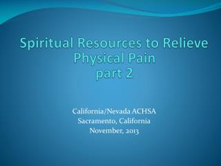 Spiritual Resources to Relieve Physical Pain part 2