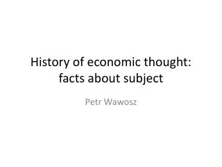 History of economic thought: facts about subject