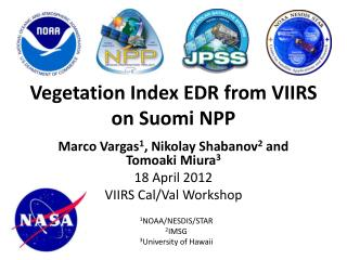 Vegetation Index EDR from VIIRS on Suomi NPP