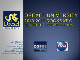 Drexel University  2010-2011  RockSat -C Conceptual Design Review