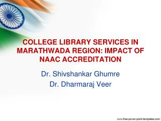 COLLEGE LIBRARY SERVICES IN MARATHWADA REGION: IMPACT OF NAAC ACCREDITATION