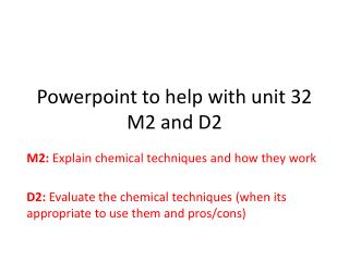 Powerpoint  to help with unit 32 M2 and D2