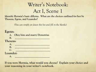 Writer's Notebook:  Act I, Scene 1