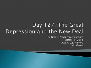Day 127: The Great Depression and the New Deal