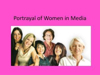 Portrayal of Women in Media