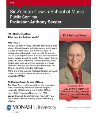 Sir  Zelman Cowen School of  Music Public  Seminar Professor  Anthony Seeger