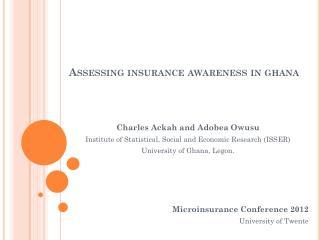 Assessing insurance awareness in  ghana