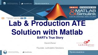 Lab & Production ATE Solution with  Matlab