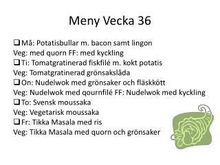 Meny Vecka 36