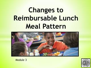 Changes to Reimbursable Lunch Meal Pattern