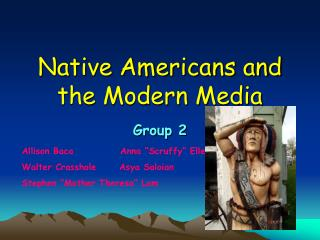 Native Americans and the Modern Media