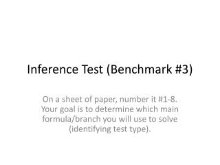 Inference Test (Benchmark #3)