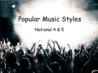 Popular Music Styles