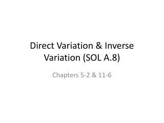 Direct Variation & Inverse Variation (SOL A.8)