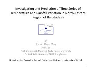 By Ahmad Hasan Nury Advisor: Prof.  Dr. rer. nat. Manfred  Koch, Kassel University