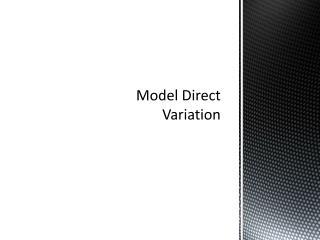 Model Direct Variation