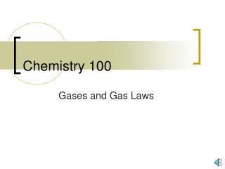 Chemistry 100
